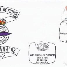 Sellos: SPD COPA MUNDIAL DE FUTBOL ESPAÑA 82 PARTIDO POLONIA-PERU.SEDE CORUÑA (DEPORTIVO). Lote 219893587