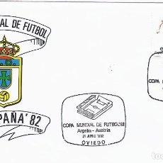 Sellos: SPD COPA MUNDIAL DE FUTBOL ESPAÑA 82 PARTIDO CHILE.AUSTRIA.SEDE OVIEDO. Lote 219897555