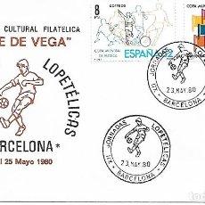 Sellos: MUNDIAL ESPAÑA 82. XII JORNADAS LOPETELICAS. BARCELONA 1980. Lote 225162920