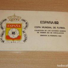 Sellos: ESPAÑA 82 COPA MUNDIAL DE FUTBOL,LOS 14 SOBRES 1 DIA CIRCULACION EMISION 24 FE3BRERO 1982. Lote 267638724