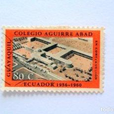 Sellos: SELLO POSTAL ECUADOR 1962, 80 C, COLEGIO AGUIRRE ABAD, GUAYAQUIL, USADO. Lote 155191790