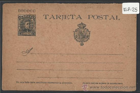 ENTERO POSTAL ESPAÑA - 15 CENTIMOS - NUMERO 00000- VER REVERSO - (EP-25) (Sellos - España - Entero Postales)