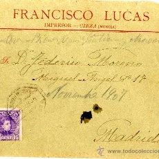 Sellos - CIEZA, CARTA CIRCULADA DEL IMPRESOR FRANCISCO LUCAS A MADRID - 35934944