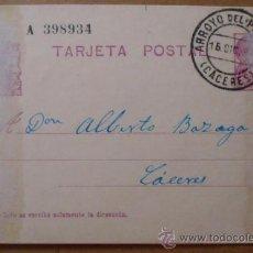 Sellos: TARJETA POSTAL COMERCIAL CIRCULADA DE ARROYO DEL PUERCO A CÁCERES. DICIEMBRE 1934.. Lote 38220950