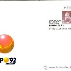 Sellos: ESPAÑA SOBRE ENTERO POSTAL OFICIAL 6 - EXPO. FILATÉLICA RUMBO AL 92. SEVILLA 1987.NUEVA.. Lote 38652785