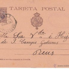 Sellos: ENTERO POSTAL ALFONSO XIII COMUNICACIONES 1900 DE VALLS A REUS CAT.LAIZ 36AJ -JOTA DE TARJETA ROTA I. Lote 53487274