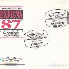 Sellos: SOBRE ENTERO POSTAL EDIFIL 10, JUEGOS OLIMPICOS BARCELONA, EXFILNA 1987, BANYOLES (GIRONA) . Lote 71470799