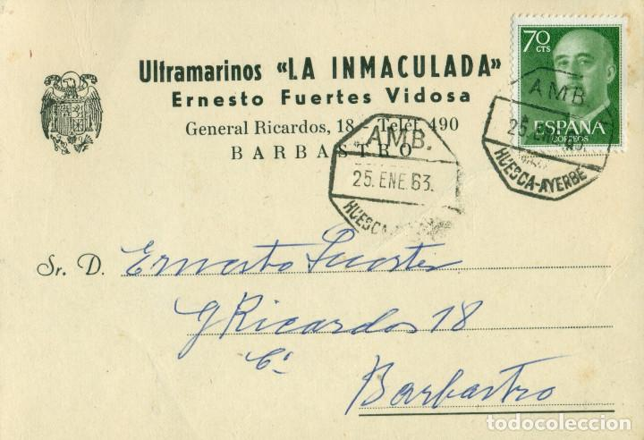 HUESCA BARBASTRO ULTRAMARINOS LA INMACULADA ERNESTO FUERTES VIDOSA CIRCULADA EN 1963 DESDE AYERBE. (Sellos - España - Entero Postales)