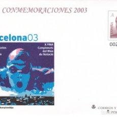 Sellos: SOBRE ENTERO POSTAL NUM.87 CONMEMORACIONES 2003 CAMP-MUNDO NATACION BARCELONA. Lote 232149735