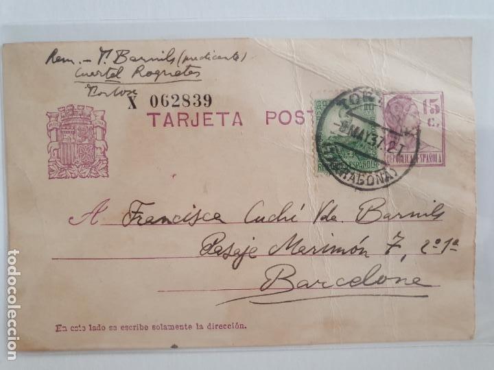 ENTERO POSTAL - GUERRA CIVIL - TORTOSA / BARCELONA - CUARTEL ROQUETES (Sellos - España - Entero Postales)