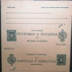 Sellos: 1903 ENTERO POSTAL IDA Y VUELTA PARA PORTUGAL Y GIBRALTAR DEL 5 CTS SERIE CADETE ED 43.. Lote 203957528