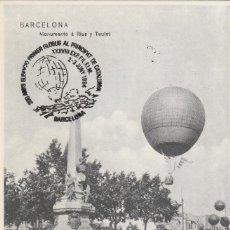 Sellos: TARJETA POSTAL MAXIMA MONUMENTO RIUS TAULET . 200 AÑOS PRIMER GLOBO XXXVIII EXPOSICION. Lote 221141516