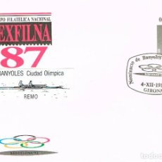 Sellos: SOBRE ENTERO POSTAL EDIFIL Nº 10, EXFILNA'87, OLIMPIADAS, REMO, MATASELLO DE BANYOLES 92. Lote 236600455