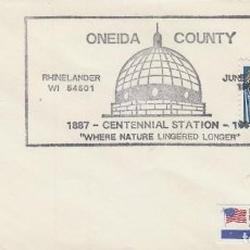 Sellos: ESTADOS UNIDOS, CENTENARIO CUPULA DEL ONEIDA COUNTY DE RHINELANDER (WISCONSI) MATASELLO DE 20-6-1987. Lote 162780062