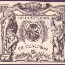 Sellos: ESPAÑA. FISCAL. 1895. 75 CTS. PÓLIZA * 13ª CLASE *. Nº DE CONTROL AL DORSO. MUY RARO Y DE LUJO.. Lote 25018536