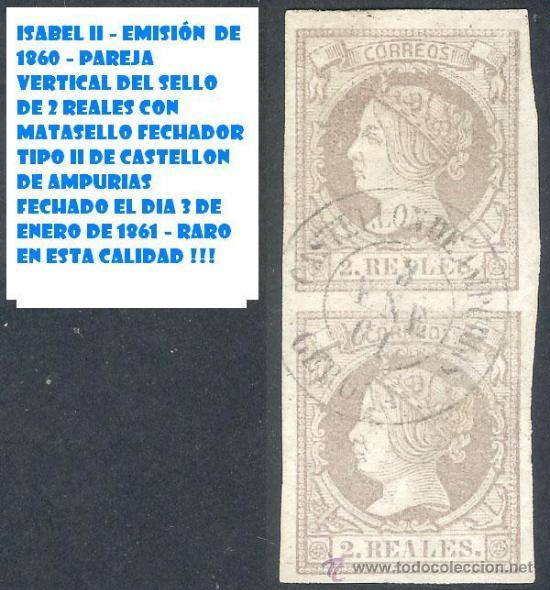 GERONA - 2 REALES - EMISION DE 1860 - CASTELLON DE AMPURIAS - PAREJA VERTICAL - MATAS. TIPO II (Sellos - España - Otros Clásicos de 1.850 a 1.885 - Usados)