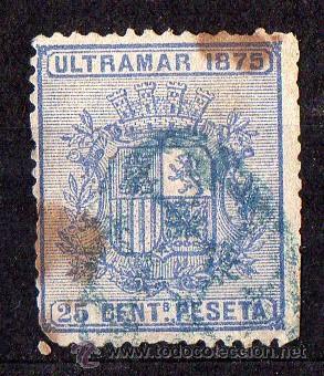 ULTRAMAR ESPAÑOL : AÑO 1875 ( ESCUDO DE ESPAÑA ) 25 CÉNTIMOS USADO (Sellos - España - Otros Clásicos de 1.850 a 1.885 - Usados)