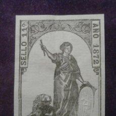 Sellos: SELLO FISCAL CLASICO - POLIZA - TIMBRE PAPELES OFICIALES - AÑO 1872 CLASE 11 ª - 50 CENT. DE PESETA. Lote 58622839