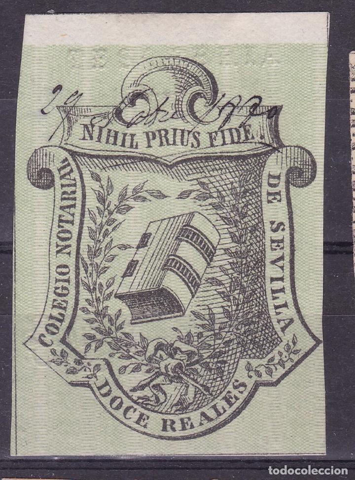 AA13-FISCALES COLEGIO NOTARIAL SEVILLA 12 REALES NUEVO.SIN GOMA (Sellos - España - Otros Clásicos de 1.850 a 1.885 - Nuevos)