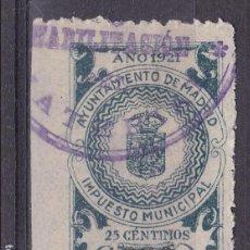 Sellos: VV25- FISCALES IMPUESTO MUNICIPAL AYUNTAMIENTO MADRID 25 CTS 1921. Lote 133904542