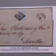 Sellos: ESPAÑA - CARTA COMPLETA - 31 JULIO 1872 - ROMBO PUNTOS ESPECIAL BARCELONA SELLO 50M Y FECHADOR. Lote 135247606