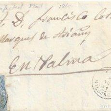 Sellos: CARTA MANACOR A PALMA DE MALLORCA 1865. Lote 143063446