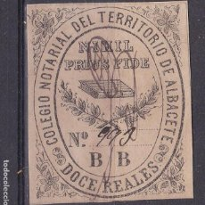 Sellos: AA11-FISCALES SELLO DOCE REALES COLEGIO NOTARIAL ALBACETE . Lote 144494370