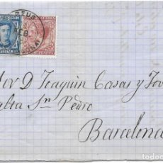 Sellos: EDIFIL Nº 175 - 188. ENVUELTA CIRCULADA DE REUS - TARRAGONA A BARCELONA. 1878. Lote 161702654