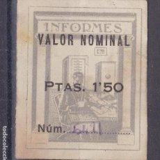 Selos: NN15- FISCALES INFORMES VALOR NOMINAL 1.50 PTAS .(*). 45 X 35 MM. Lote 163356618