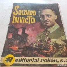 Selos: SOLDADO INVICTO - BIOGRAFÍA DE FRANCO EN FORMATO TBO COMIC - EDITORIAL ROLLAN S.A 1969. Lote 210260686