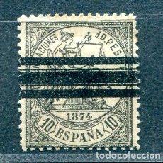 Sellos: EDIFIL 152 S. 10 PTS ALEGORIA DE LA JUSTICIA. AÑO 1874. BARRADO.. Lote 221495367