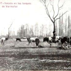Sellos: OLOT. 12 VACADA DE LES TANQUES DE VERNTALLAT. USADA CON SELLO. BLANCO/NEGRO. Lote 236684045