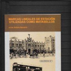 Sellos: ESPAÑA CATALOGO FERROCARRILES MARCAS LINEALES UTILIZADAS COMO MATASELLOS CON PRECIOS DEL AÑO 2002. Lote 254293240