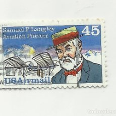 Sellos: SELLO UNITED STATES STAMP. SAMUEL P. LANGLEY. AVIATION PIONEER 45. Lote 165803026