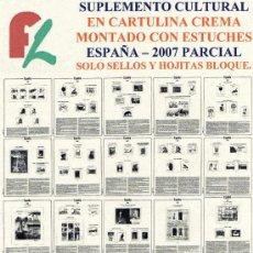 Sellos: FILOBER. SUPLEMENTO ESPAÑA 2007 CULTURAL EN CARTULINA CREMA PARCIAL MONTADO ESTUCHES TRANSPARENTES. Lote 17615195