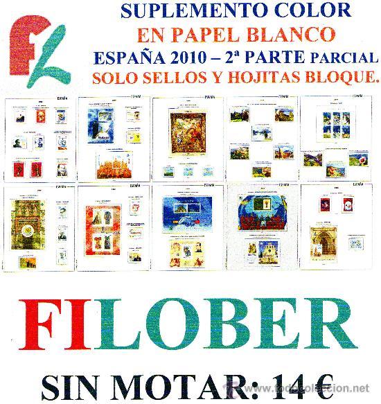 FILOBER. SUPLEMENTO ESPAÑA 2010 COLOR PAPEL BLANCO PARCIAL 2ª PARTE (Sellos - Material Filatélico - Estuches)