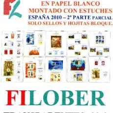 Sellos: FILOBER. SUPLEMENTO ESPAÑA 2010 COLOR PAPEL BLANCO PARCIAL 2ª PARTE CON ESTUCHES TRANSPARENTES. Lote 27715709