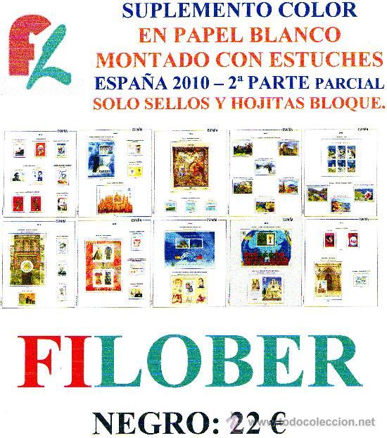 FILOBER. SUPLEMENTO ESPAÑA 2010 COLOR PAPEL BLANCO PARCIAL 2ª PARTE CON ESTUCHES NEGRO (Sellos - Material Filatélico - Estuches)
