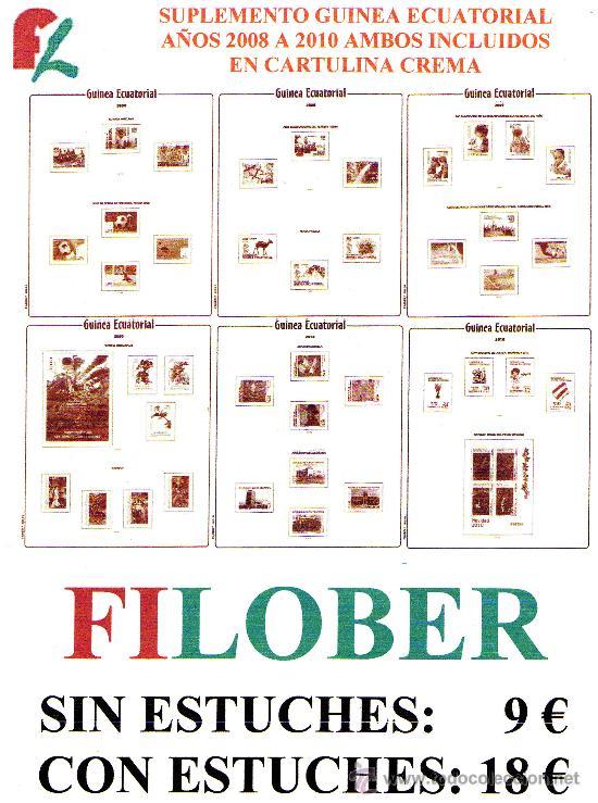 FILOBER. SUPLEMENTOS DE GUINEA ECUATORIAL AÑOS 2008/10 EN CARTULINA CREMA MN (Sellos - Material Filatélico - Estuches)