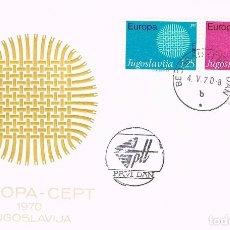 Sellos: YUGOESLAVIA IVERT Nº 1269/70, EUROPA 1970, PRIMER DIA DE 4-5-1970. Lote 206363787