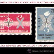 Sellos: LOTE SELLOS TURKIA - 1961 SERIE COMPLETA 10º ANIV ADESION A NATO (AHORRA GASTOS COMPRANDO MAS SELLO). Lote 15736066