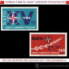 Sellos: LOTE SELLOS TURKIA - 1964 SERIE CPTA. 15º ANIV ADESION A NATO (AHORRA GASTOS COMPRANDO MAS SELLO). Lote 15738314