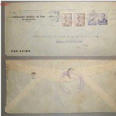 Sellos: SOBRE DIRIGIDO DESDE EL CONSULADO GENERAL DE CUBA EN BARCELONA EN 1953 . Lote 12717527
