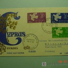 Sellos: 4713 CHIPRE CYPRUS TEMA EUROPA RARISIMO FDC - SPD 1962 - MIRA MAS EN COSAS&CURIOSAS. Lote 23784721