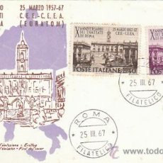 Sellos: ITALIA IVERT 961/2, 10º ANIVERSARIO DEL TRATADO DE ROMA PARA EL EURATOM, PRIMER DIA 25-3-1967. Lote 36048835