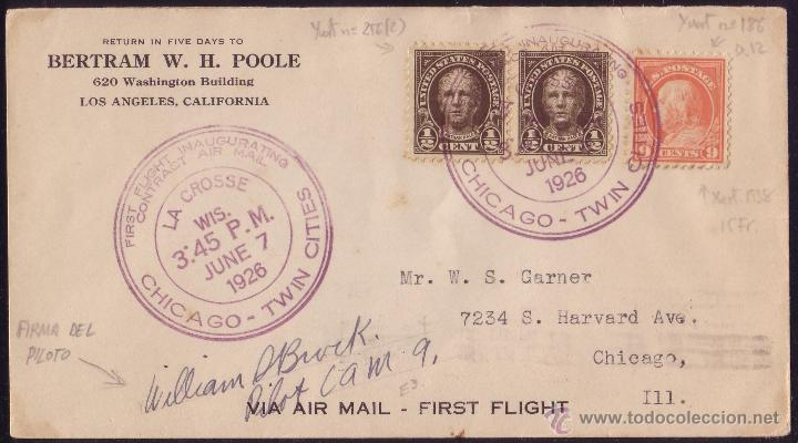 EE.UU.(CAT.186,256).1926.SOBRE CORREO AÉREO D LOS ANGELES A CHICAGO.VUELO INAUGURAL.FIRMA DEL PILOTO (Sellos - Historia Postal - Sellos otros paises)
