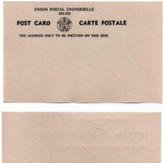Sellos: POST CARD - CARTE POSTALE. UNION POSTAL UNIVERSELLE BELIZE. Lote 58513131