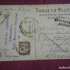 Sellos: HISTORIA POSTAL,POSTAL CIRCULADA 1909 DE SABADELL A FRANCIA,TASADA CON SELLO FRANCES . Lote 128372007