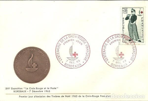 SELLO DE PRIMER DÍA - PREMIER JOUR D'EMISSION -CENTENAIRE DE LA CROIX-ROUGE FRANÇAISE - 1963 (Sellos - Historia Postal - Sellos otros paises)