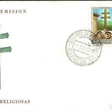 Sellos: SELLO DE PRIMER DÍA - DIA DE EMISION - IMAGENES RELIGIOSAS - REPUBLICA DE VENEZUELA - 1970. Lote 135417454